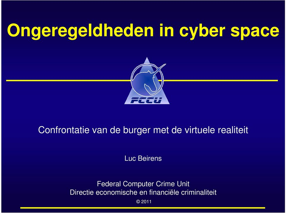 Beirens Federal Computer Crime Unit Directie
