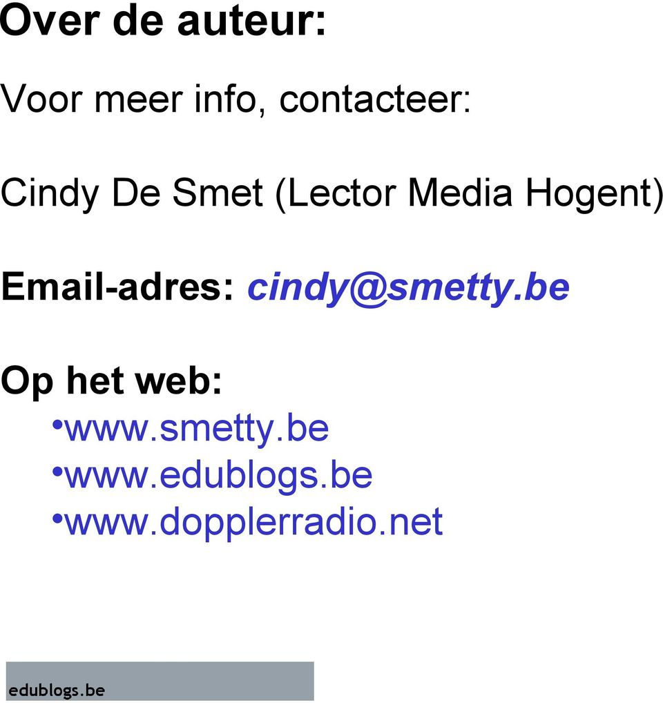 Hogent) Email-adres: cindy@smetty.