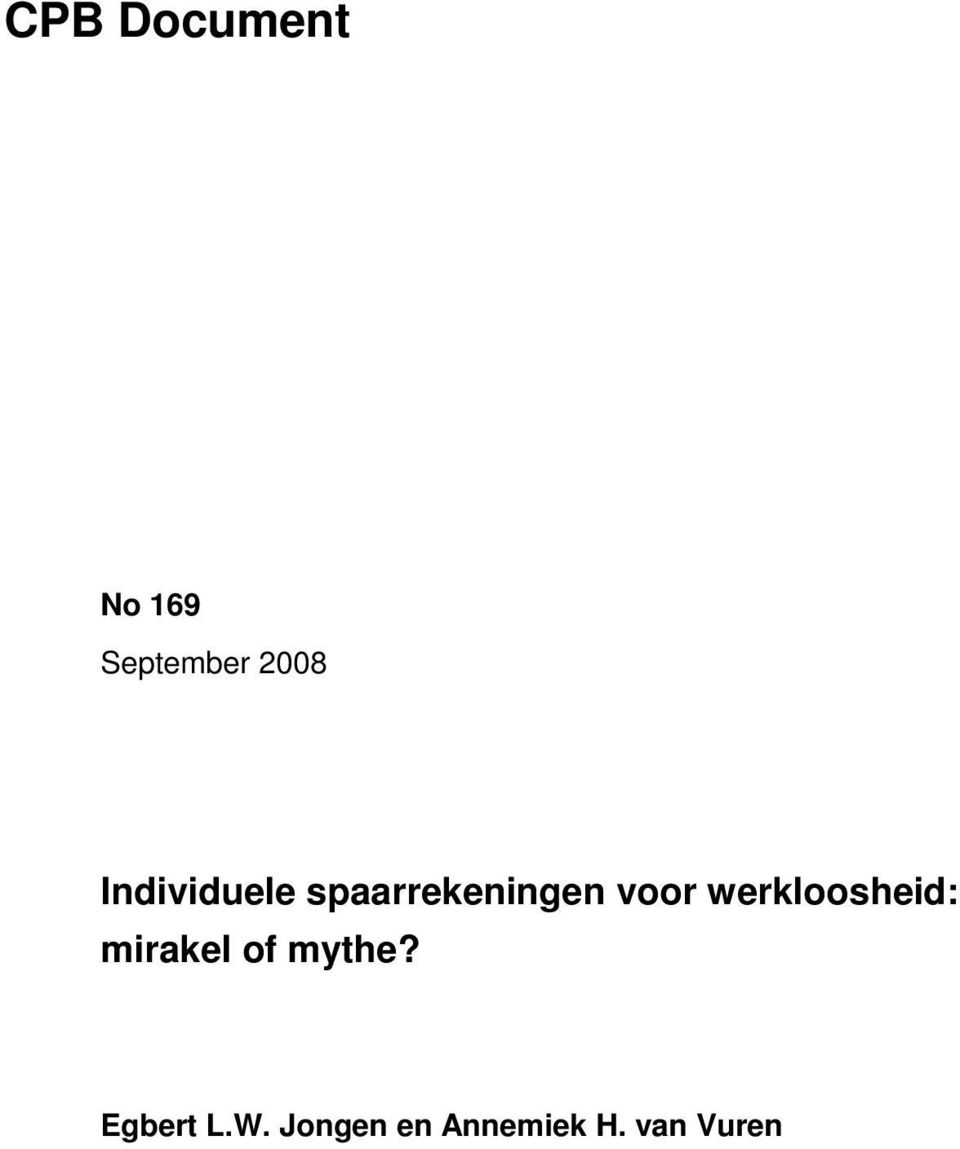 werkloosheid: mirakel of mythe?
