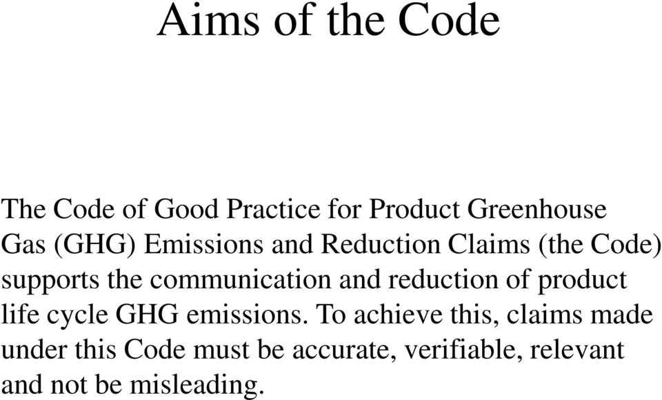 reduction of product life cycle GHG emissions.