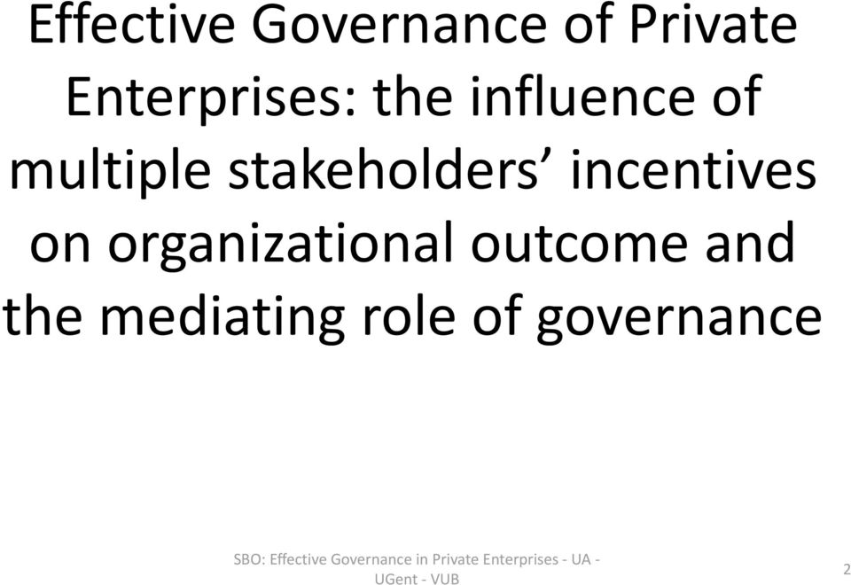 stakeholders incentives on