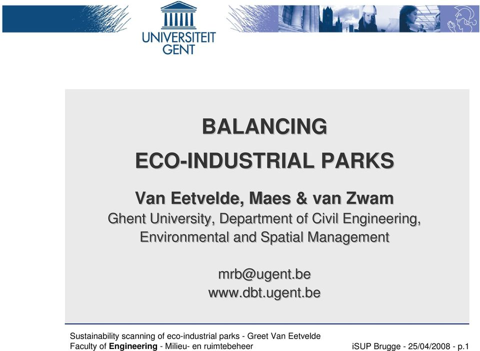 Environmental and Spatial Management mrb@ugent.be www.