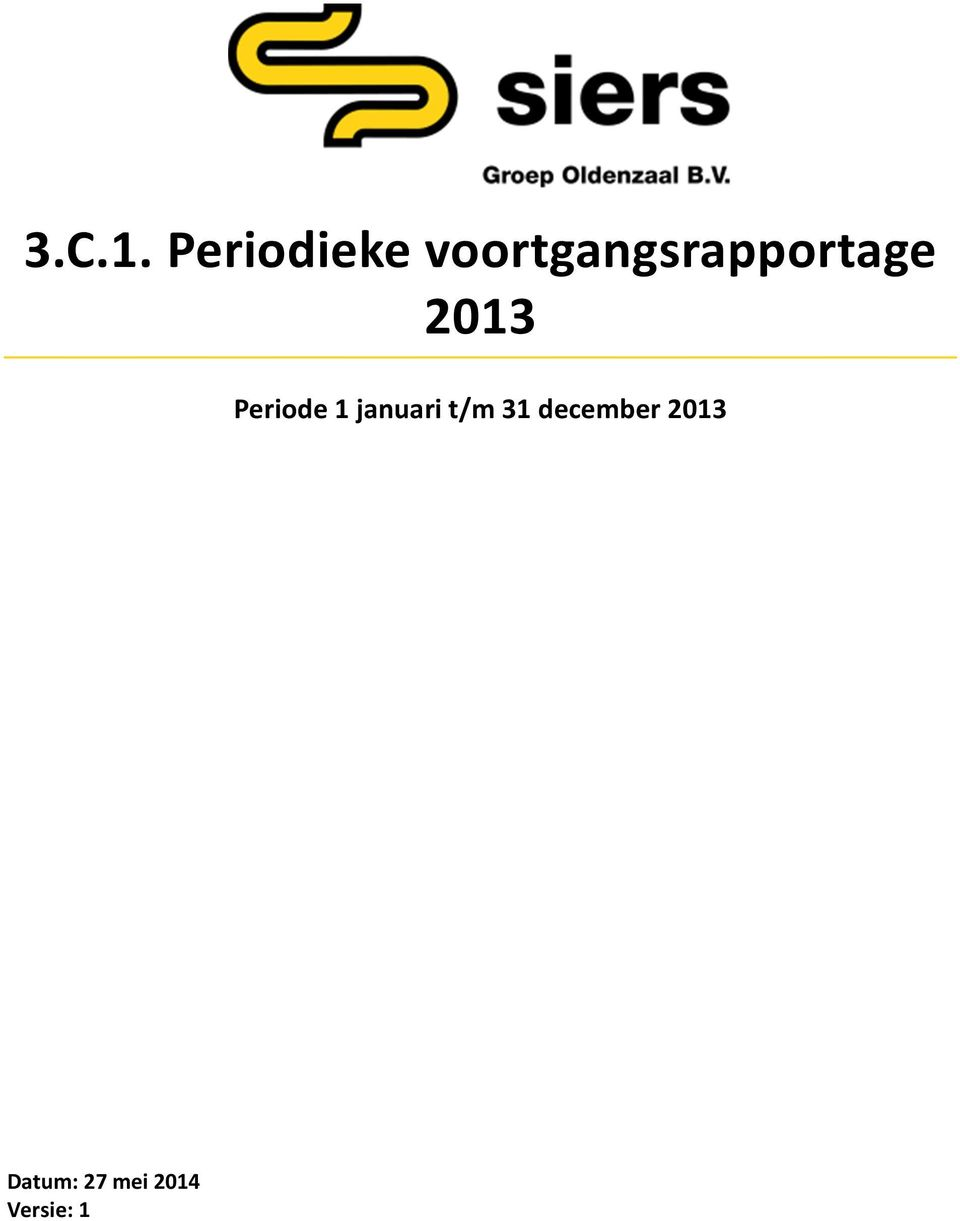 voortgangsrapportage 2013