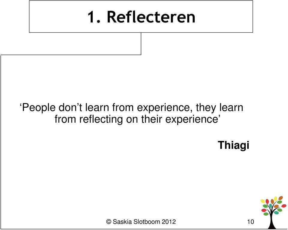 learn from reflecting on their