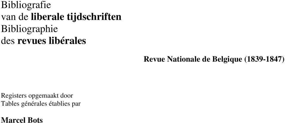 Nationale de Belgique (1839-1847) Registers