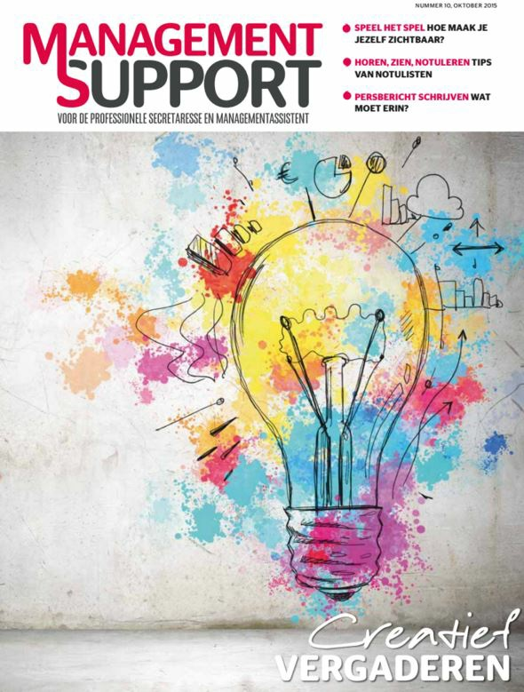 Redactionele formule Management Support Magazine Management Support Magazine richt zich op directie)secretaressen, managementassistenten en officemanagers.