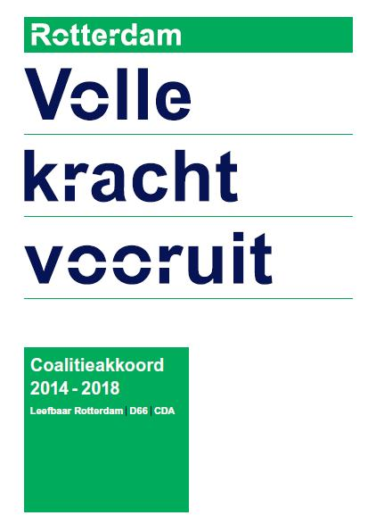 Rotterdamse Mobiliteit Agenda 2014-2018 Balance in livebilety and accessibility New mobility
