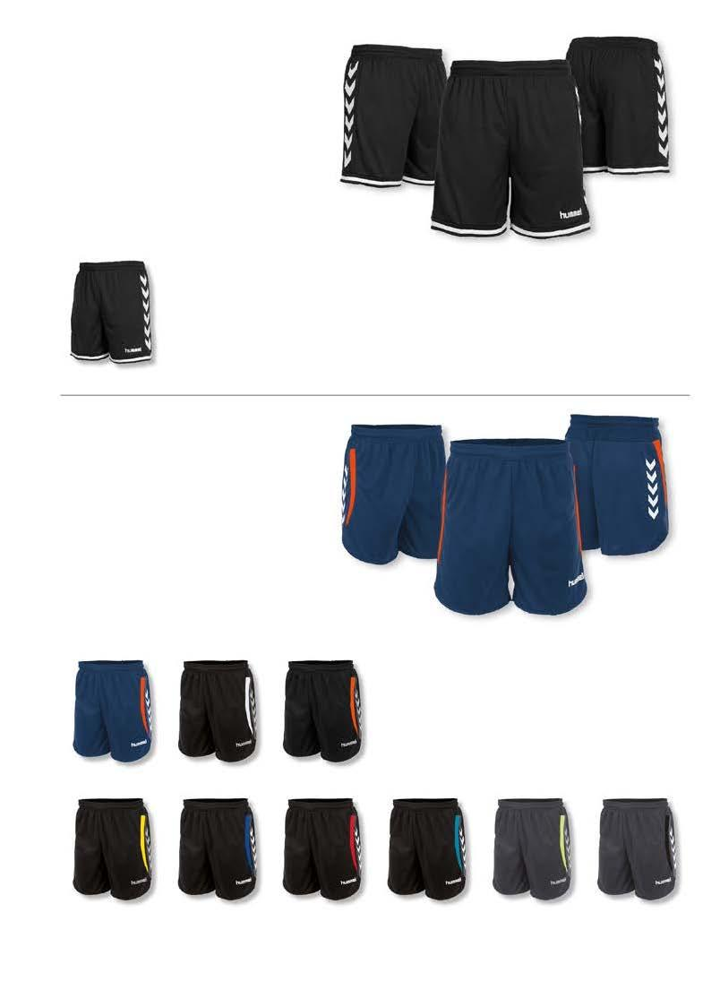 LYON INDOOR SHORT MET BINNENBROEK JUNIOR : 128-140 - 152-164 SENIOR : S - M - L - XL - XXL 1 JR + SR 17,50 CLIMA TEC HIGH TECHNICAL FIBRE INNER QUICK DRY SLIM FIT 8 100% polyester met ClimaTec finish