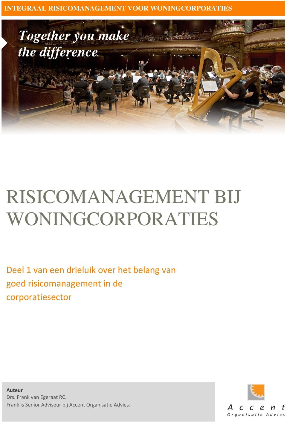goed risicomanagement in de corporatiesector Auteur Drs.
