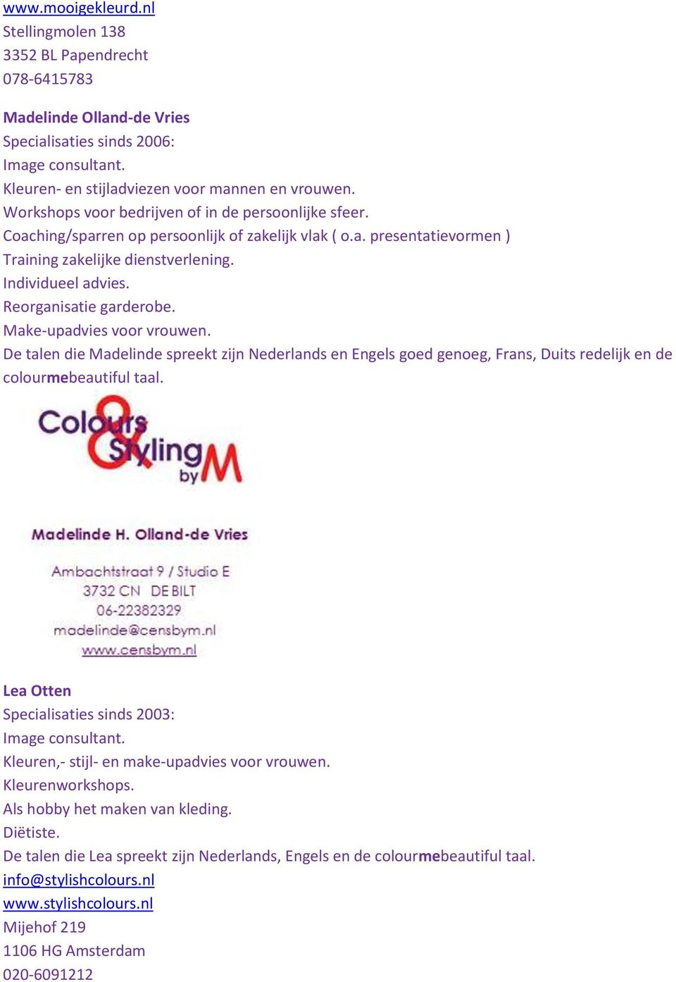 Garderobe In Engels.Adressen Van Gecertificeerde Colourmebeautiful Image Consultants In