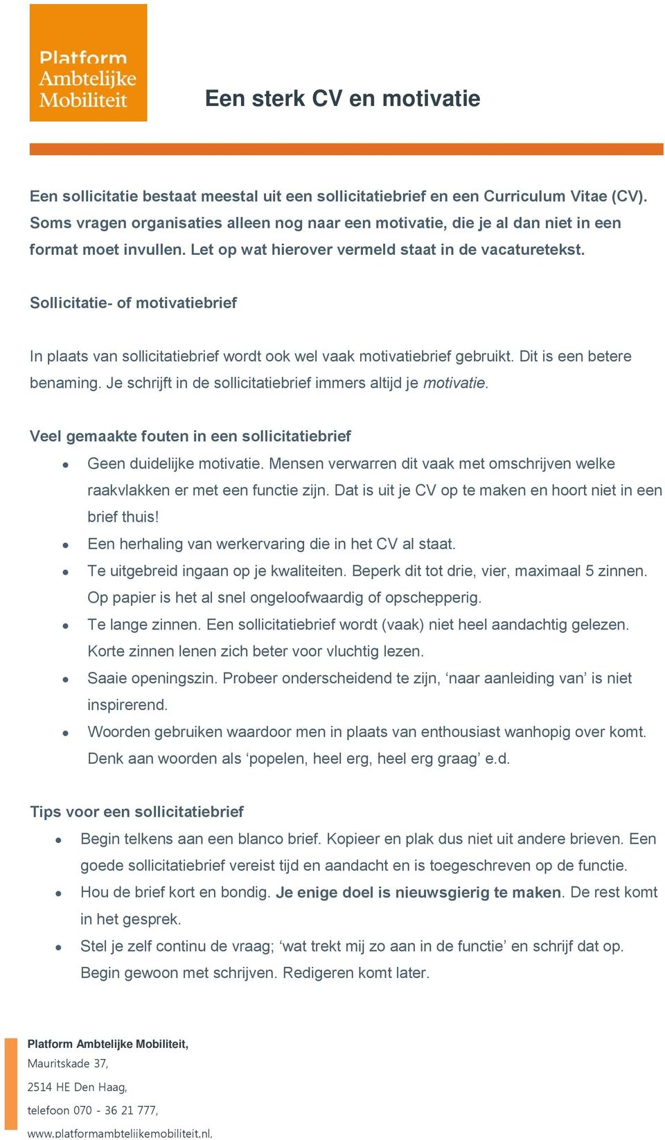 motivatie voor cv Een sterk CV en motivatie   PDF