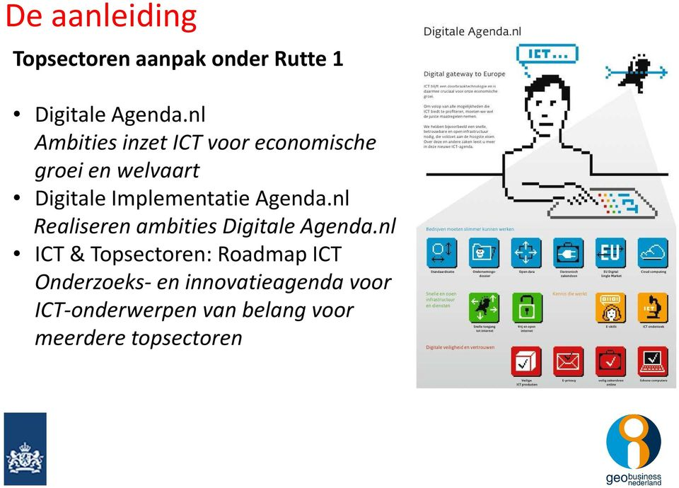 Implementatie Agenda.nl Realiseren ambities Digitale Agenda.